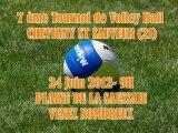 7 ème TOURNOI DE VOLLEY BALL  2012 CHEVIGNY St SAUVEUR(21)