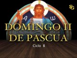 Videocatequesis II Domingo de Pascua-B