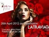 La Traviata : 26th April 2012 live From Opera Royal de Wallonie in Liège