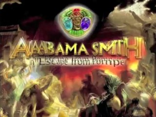 Alabama Smith in Escape from Pompeii sur GameTree TV