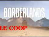Borderlands COOP Intro N°1