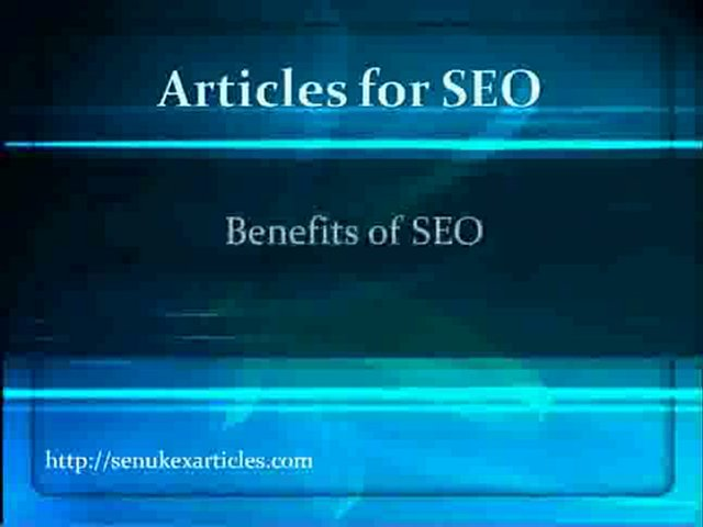 articles for SEO- Benefits of Articles for SEO