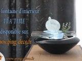 Fontaine d'intérieur Tea time, objet déco idéale pour une ambiance zen - www.ping-deco.fr