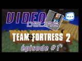 Vidéo délire - PC - Team Fortress 2 - 01