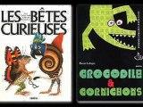 Les bêtes curieuses et Crocodile et cornichons