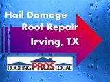 Irving, TX - Hail Damage Roof Repair