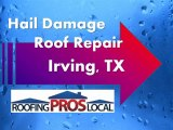 Irving, TX - Hail Damage Roof Repair