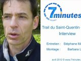 Trail du Saint-Quentin - 30km - Interview