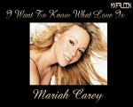 I Want to Know What Love Is -Mariah Carey-Legendado