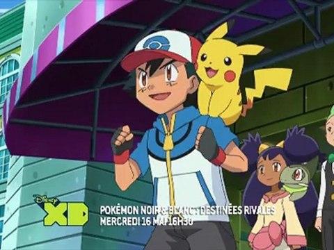 Disney XD - Pokémon : Noir & Blanc -- Destinées Rivales saison 15 - Mercrdi 16 mai à 16H30