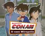 Detective Conan: Il Caso Mirapolis