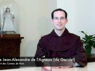 Le Carmel: 3 mots-3 mins (n°1) - Fr. Jean-Alexandre