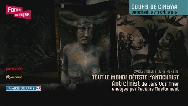 Antichrist, de Lars Von Trier - Pacôme Thiellement
