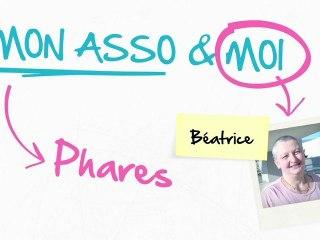 Mon Asso & Moi - Episode 6 : Association Phares
