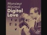 Monsieur Minimal  Digital Love