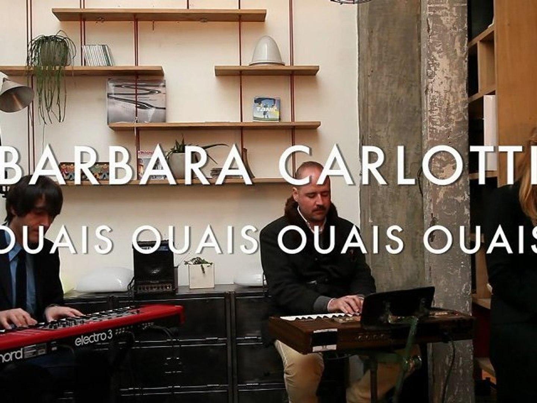 Barbara Carlotti Ouais Ouais Ouais Ouais Video Dailymotion