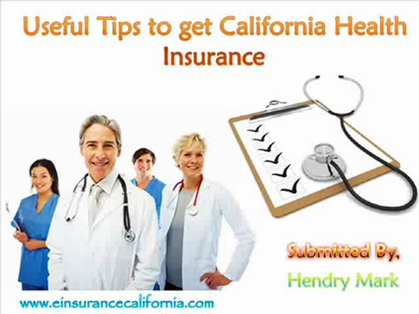 Useful Tips to get California Health Insurance