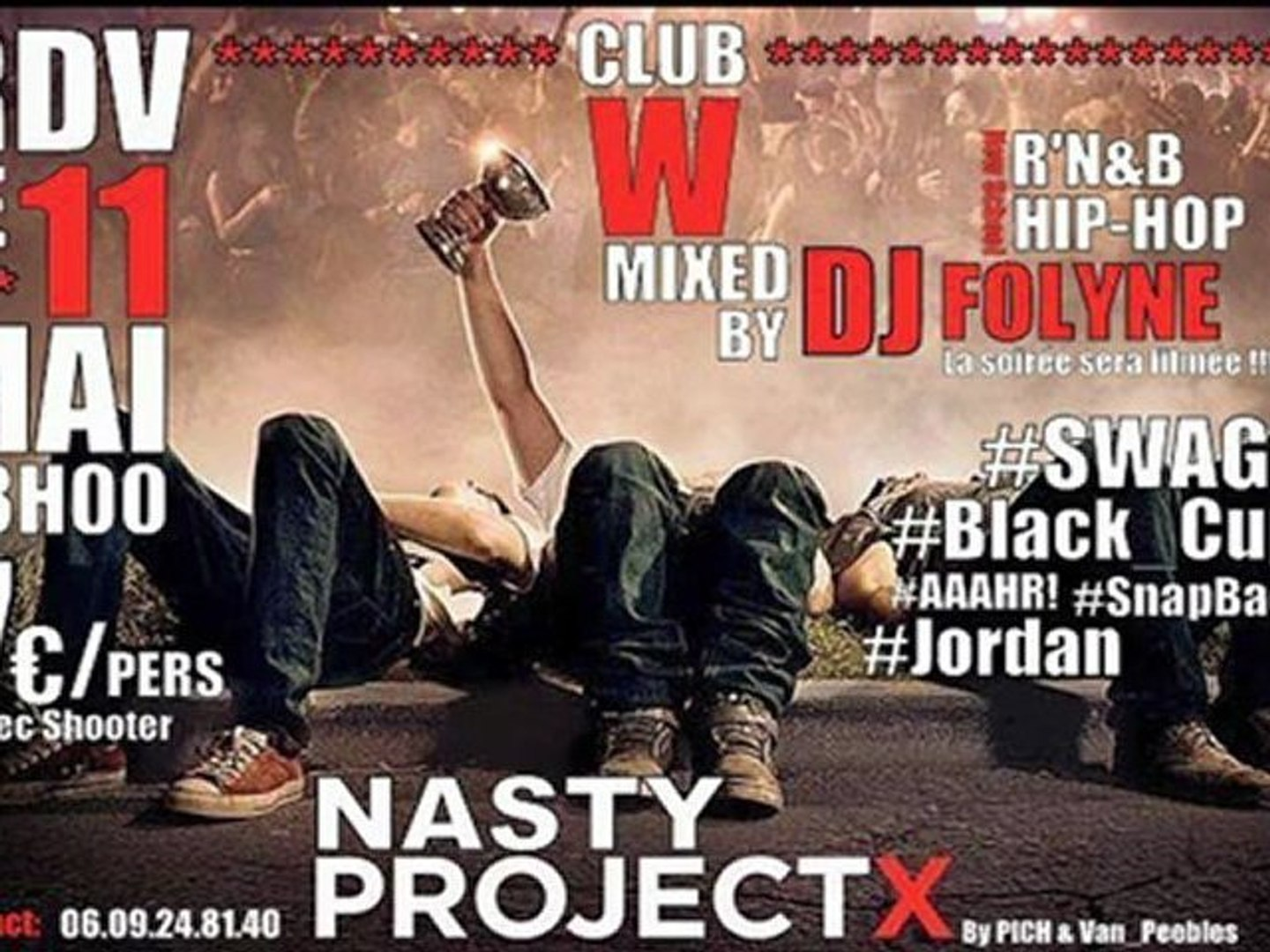 NASTY PROJECT X EVENTS