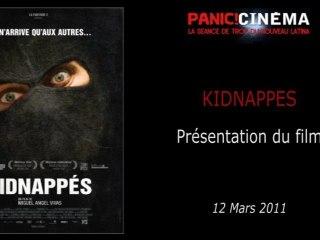Panic Cinéma - KIDNAPPES - Présentation du film