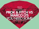Marco Lys & Prok & Fitch - You Need Some (Zoo Brazil Remix) [Great Stuff]