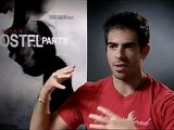 Hostel - Part II - Exclusive interview with Eli Roth