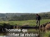 Manu - L'homme qui voulait défier la rivière