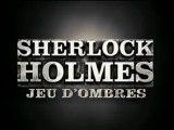 Sherlock Holmes 2 - Jeu d'ombres - Bande-Annonce VF