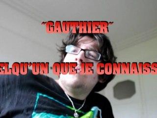 Gauthier - Quelqu'un que tu connaissais