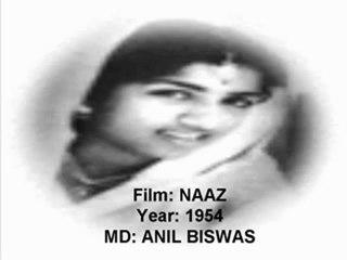 Ae dil dukhda kise sunaayen (Naaz)(1954)