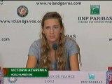 "Roland Garros, 1er tour - Azarenka : ""Un mauvais départ"""