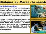Les Cliniques au Maroc : le scandale ! (1/2)