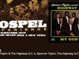 Spencer Taylor & The Highway Q.C.'s, Spencer Taylor, The Highway Q.C.'s - My God - Gospel