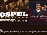The Gospel Keynotes, Paul Beasley & the Gospel Keynotes, Paul Beasley - I'm Yours - Gospel