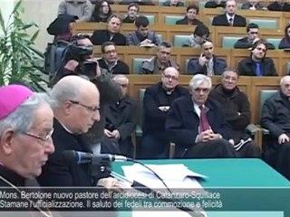 Arcidiocesi Catanzaro. Mons. Bertolone nuovo Vescovo