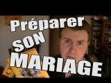 Preparer Son Mariage
