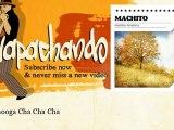 Machito - Chattanooga Cha Cha Cha - Guapachando