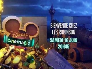 Disney Cinemagic - Bienvenue chez les Robinson - Samedi 6 Juin à 20H45