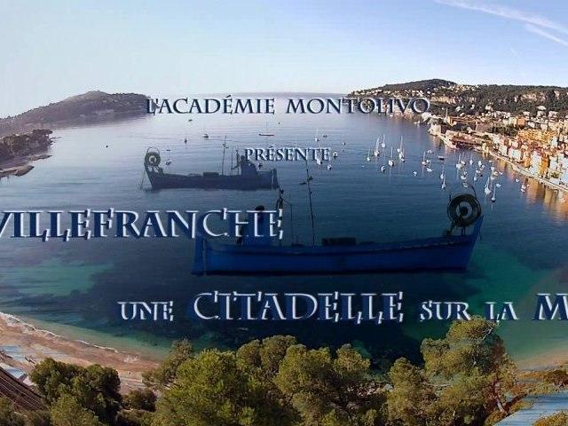 Villefranche : une Citadelle sur la Mer