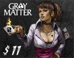 [Walkthrough] Gray Matter FR Chapitre 6 (1) HD