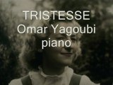 TRISTESSE Omar Yagoubi piano