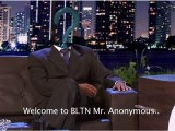 Anonymous Identity  Episode 12 - Better Late Than Never - Late Night Comedy BLTN