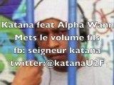 katana(unité de feu) feat alpha wann(1995)-mets le volume fils