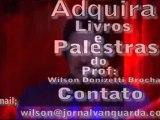 Sentimento - Parte 4/4 - Palestra de Wilson Donizetti Brochado