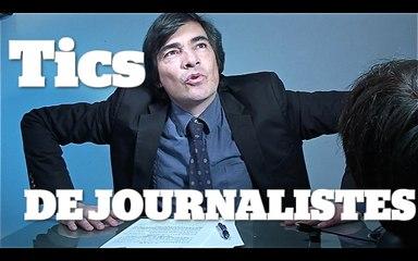 TICS DE JOURNALISTES