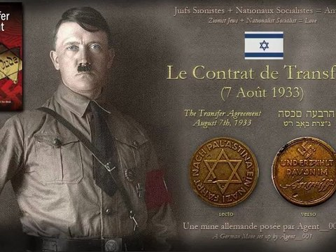 """Hitler a co-fondé Israël en 1933 avec les Juifs sionistes (""""Le Contrat de Transfert"""" / """"The Transfer Agreement"""" / """"Heskem Haavara"""", par Edwin Black; Channel 5 News/USA, 1984)"""