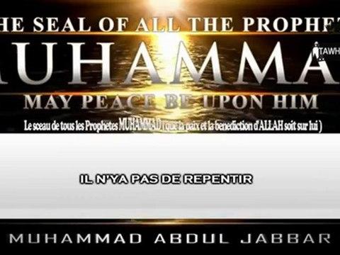 Muhammad Abdul Jabbar - Le Sceau de tous les Prophètes  ADAM (psl) à MUHAMMAD (Saws)