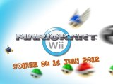 Mario Kart Wii NightPlay - Soirée Mario Kart Wii [Soirée du 16-6-2012] (720p HD)