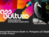 Crimson Death, Pixieguts - Currawong Fall (Crimson Death vs. Pixieguts) - JC Dlight Remix