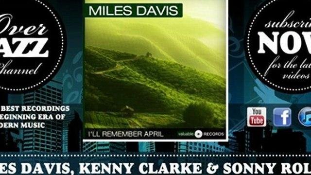 Miles Davis, Kenny Clarke & Sonny Rollins - But Not for Me (1954)