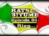 Rats du Bitume - Ep06 - Rien...